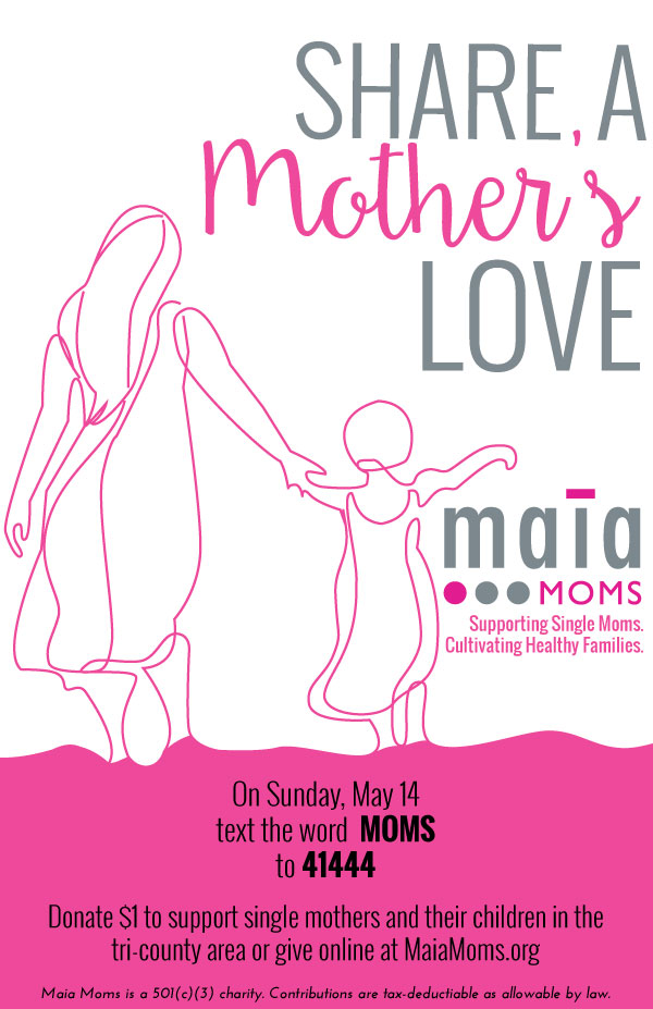 Maia Moms Text-to-Give Campaign Materials, designed by Anna Hartman, Creative