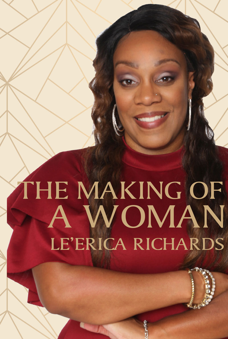 The Making of a Woman by Le'Erica Richards, designed by Anna Hartman, Creative